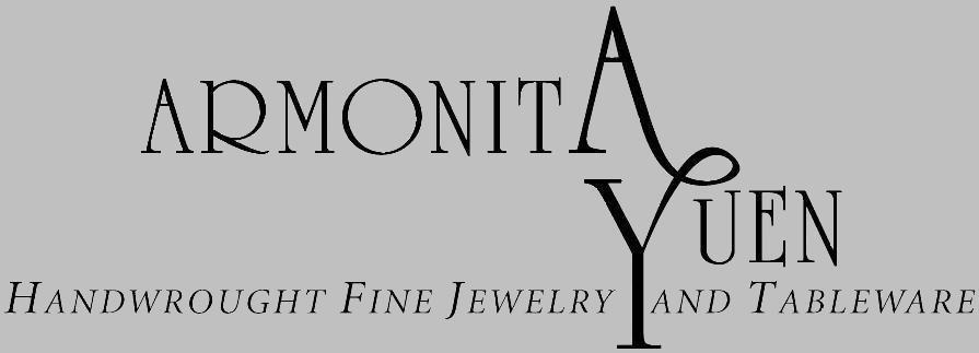Armonita Yuen: Handwrought Fine Jewelry and Tableware